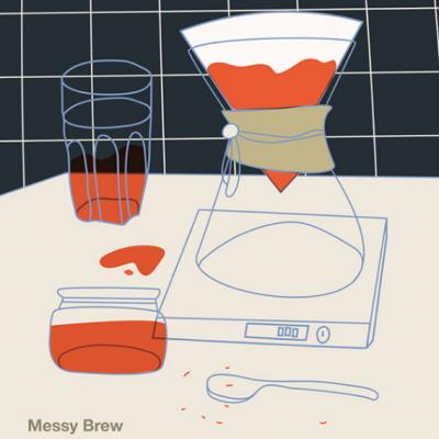 Messy Brew